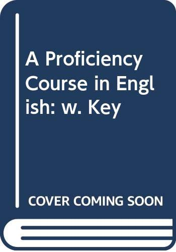 9780340286289: A Proficiency Course in English: w. Key