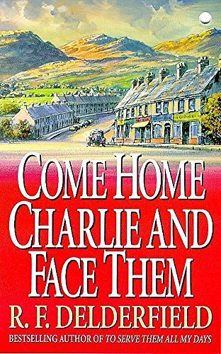 9780340286418: Come Home Charlie & Face Them: A classic heist novel full of 20s nostalgia (Coronet Books)