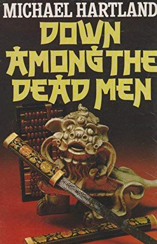 9780340320310: Down Among the Dead Men