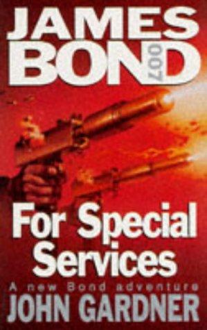 9780340321119: For Special Services (James Bond - 007)