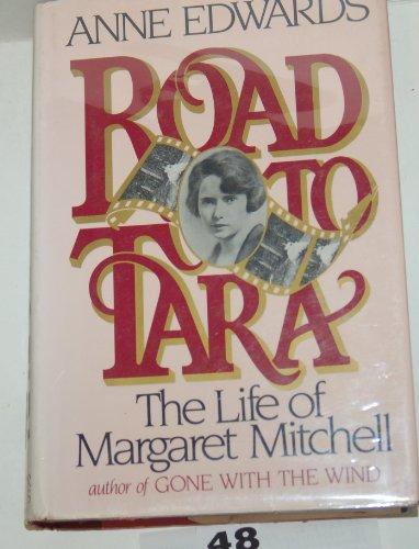 9780340323489: Road to Tara: Life of Margaret Mitchell