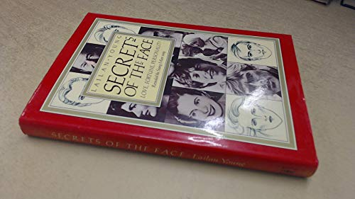 9780340323557: Secrets of the Face: Love, Fortune and Personality Revealed the Siang Mien Way