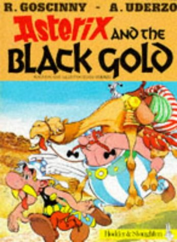 9780340323670: Asterix and the Black Gold (Classic Asterix paperbacks)