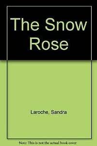 9780340324059: The Snow Rose