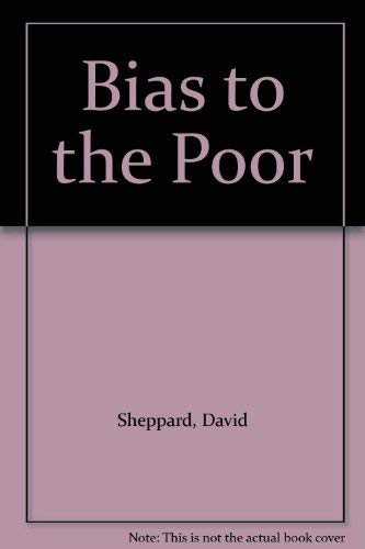 9780340324844: Bias to the Poor
