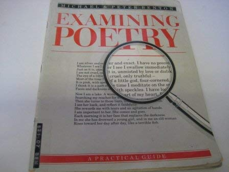 Examining Poetry: A Practical Guide for 15-18 Year Olds