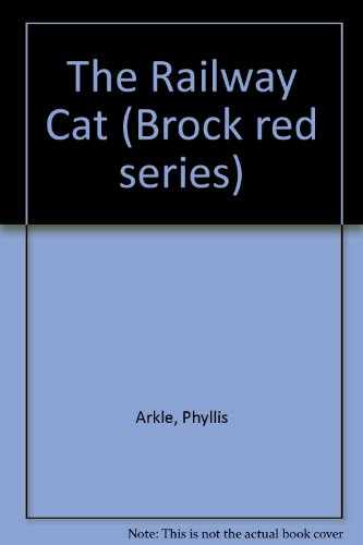 Railway Cat Arkle (0340325933) by Phyllis Arkle