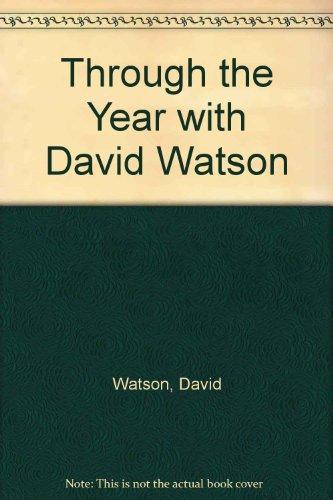 9780340326367: Through the Year with David Watson