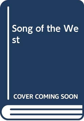 9780340326886: Song of the West (Silhouette romance)
