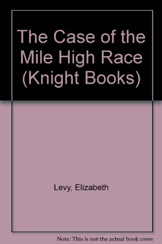 9780340328125: The Case of the Mile High Race (Knight Books)