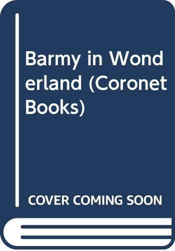9780340328217: Barmy in Wonderland