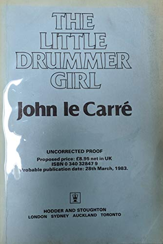 9780340328477: The Little Drummer Girl