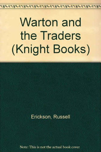 9780340328859: Warton and the Traders (Knight Books)