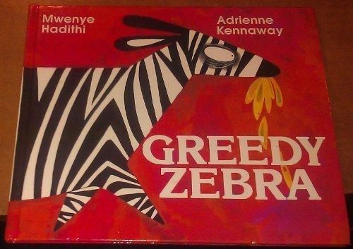 9780340328927: Greedy Zebra