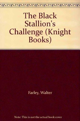 9780340329931: The Black Stallion's Challenge (Knight Books)