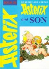 9780340330081: Asterix and Son (Classic Asterix hardbacks)