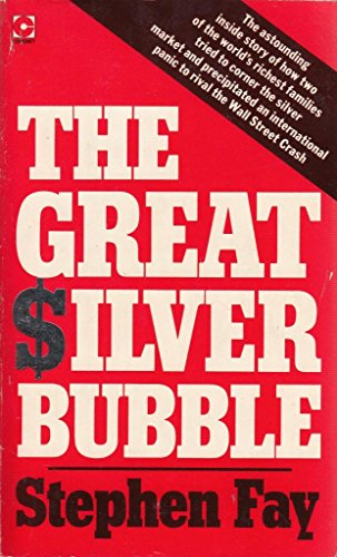9780340330333: Great Silver Bubble (Coronet Books)