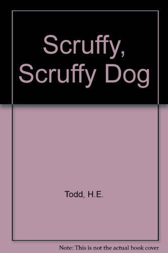 The Scruffy, Scruffy Dog