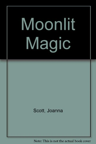 Moonlit Magic (0340332751) by Joanna Scott