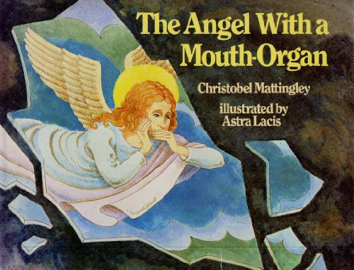 9780340333334: The Angel with a Mouth Organ