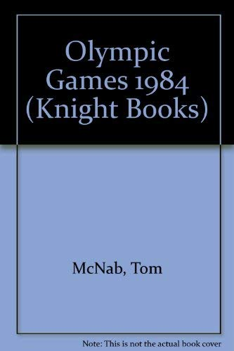 9780340333457: Olympic Games 1984 (Knight Books)