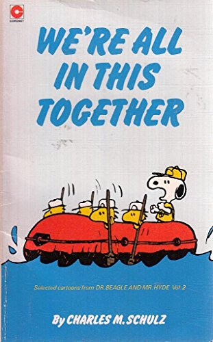 9780340334744: We're All in This Together, Snoopy (Coronet Books)