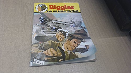 9780340335208: Biggles and the Gibraltar Bomb