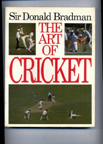 9780340335550: The Art of Cricket