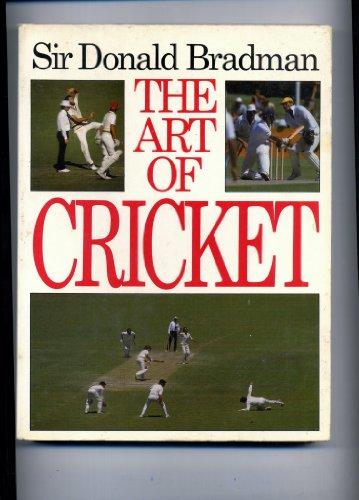 The Art Of Cricket: Sir Donald Bradman