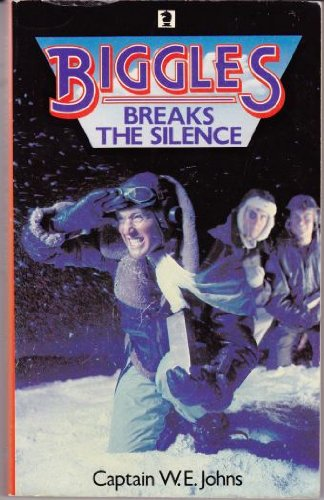 9780340336878: Biggles Breaks the Silence (Knight Books)
