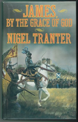 James, By The Grace of God: TRANTER, NIGEL