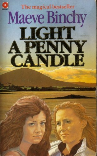 Light a Penny Candle (Coronet Books): Binchy, Maeve
