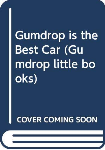 9780340338032: Gumdrop is the Best Car (Gumdrop little books)