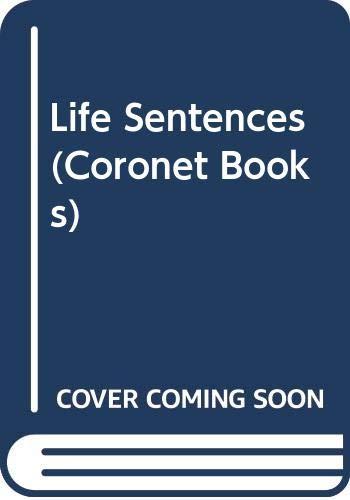 9780340338445: Life Sentences (Coronet Books)