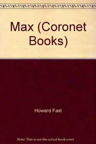 Max (Coronet Books): Howard Fast