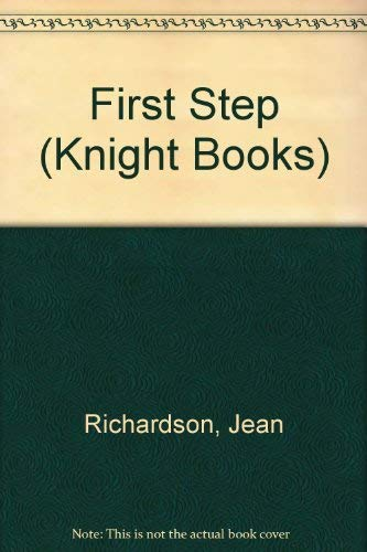 9780340338568: First Step (Knight Books)