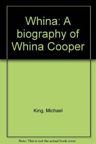 9780340338735: Whina: A biography of Whina Cooper