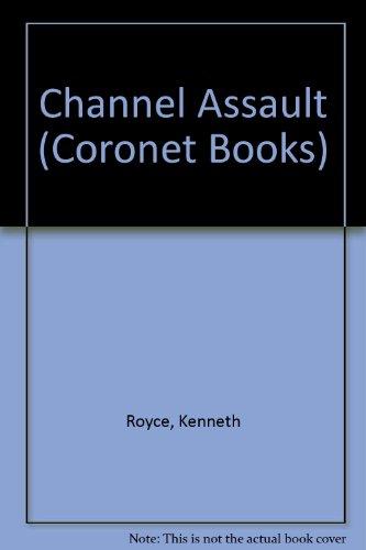 9780340339602: Channel Assault (Coronet Books)