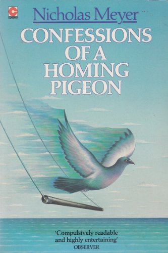 Confessions of a Homing Pigeon (Coronet Books): Meyer, Nicholas