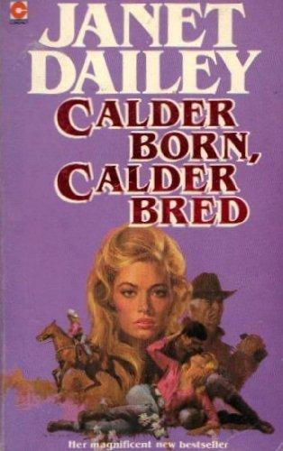 9780340340004: Calder Born, Calder Bred (Coronet Books)