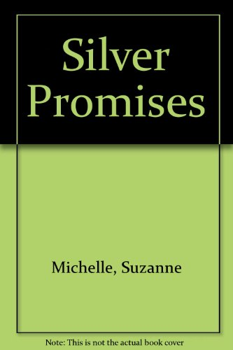 9780340341681: Silver Promises