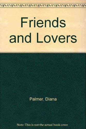 9780340341711: Friends And Lovers