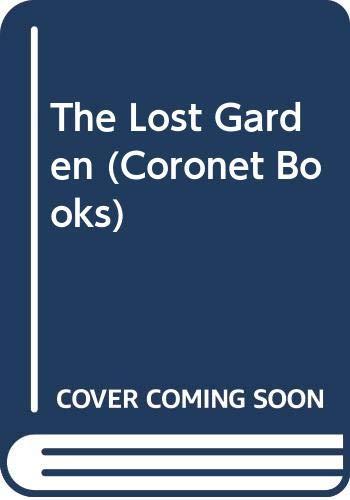 The Lost Garden (Coronet Books): Hodge, Jane Aiken