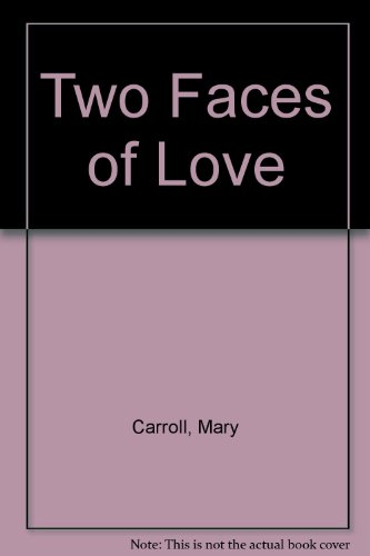 9780340343753: Two Faces of Love