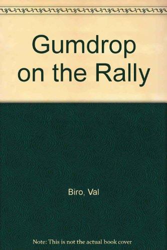 9780340346211: Gumdrop on the Rally