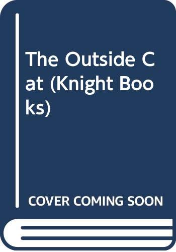 9780340346235: The Outside Cat (Knight Books)