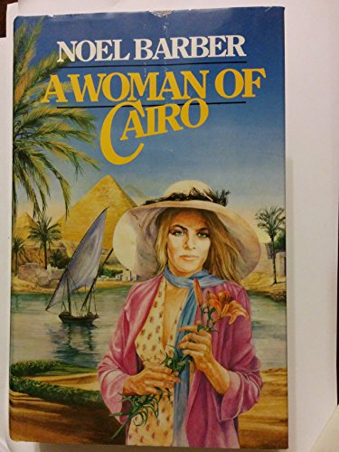 A Woman of Cairo (0340346507) by Noel Barber