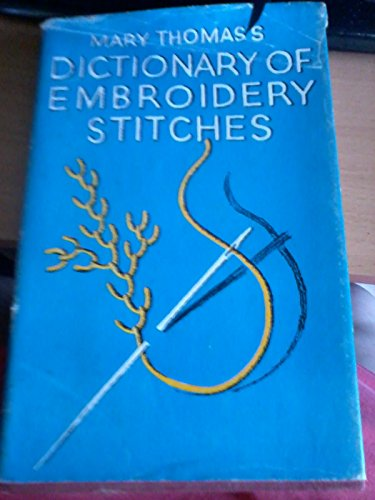 9780340346624: Dictionary of Embroidery Stitches