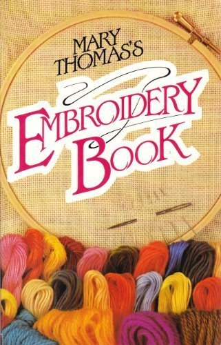 9780340346631: Mary Thomas's Embroidery Book