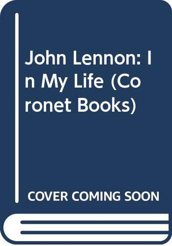 9780340346990: John Lennon: In My Life (Coronet Books)